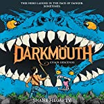 Chaos Descends: Darkmouth, Book 3 | Shane Hegarty