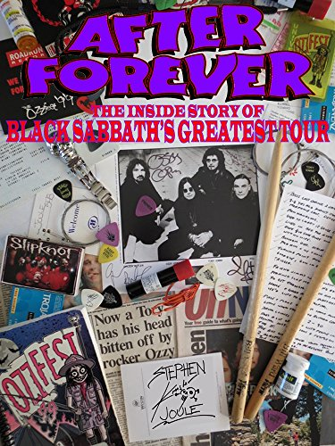 Download for free After Forever: The Inside Story Of Black Sabbath's Greatest Tour