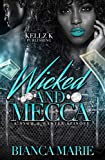 Download Wicked & Mecca: A Snow & Wynter Spinoff in PDF ePUB Free Online