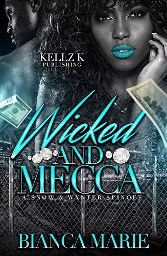 Search : Wicked & Mecca: A Snow & Wynter Spinoff