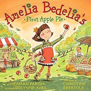 Amelia Bedelia's First Apple Pie Audiobook