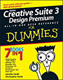 Adobe Creative Suite 3 Design Premium All-in-One Desk Reference For Dummies