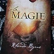 Amazon.fr - La Magie - Rhonda Byrne - Livres