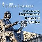 Understanding Copernicus, Kepler, and Galileo | Steven Pollock