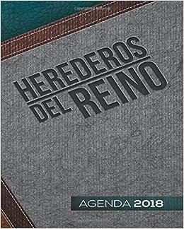 Heredero del Reino: Agenda 2018 (Spanish Edition): Migdalia ...