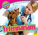 img - for Veterinarians (People in My Community) book / textbook / text book