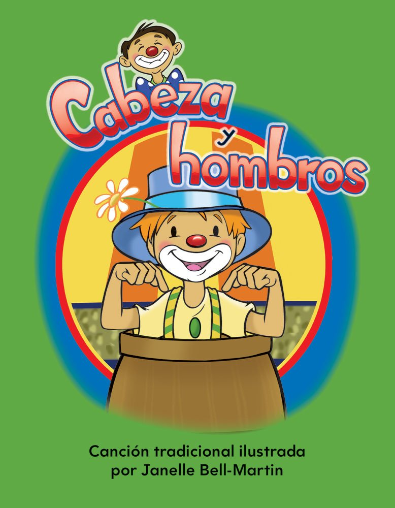 Cabeza y hombros (Head and Shoulders) Lap Book (Literacy, Language, & Learning) (Spanish Edition) (Literacy, Language, and Learning) by Teacher Created Materials