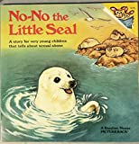 img - for NO-NO THE LITTLE SEAL (Pictureback Series) book / textbook / text book