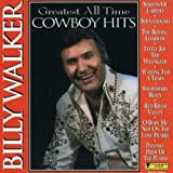 Billy Walker - Greatest All Time Cowboy Hits