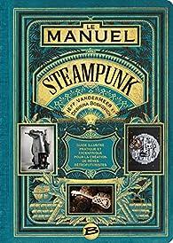 Le manuel Steampunk par Jeff VanderMeer
