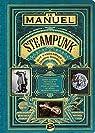 Le manuel Steampunk par VanderMeer