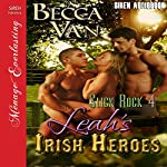 Leah's Irish Heroes: Slick Rock, Book 4 (Siren Publishing Menage Everlasting)   Becca Van