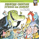 Preacher Creature Strikes on Sunday, Mike Thaler, 031071589X