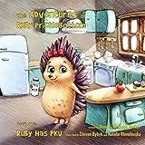 The Adventures of Ruby Pricklebottom: Book 1: Ruby Has PKU