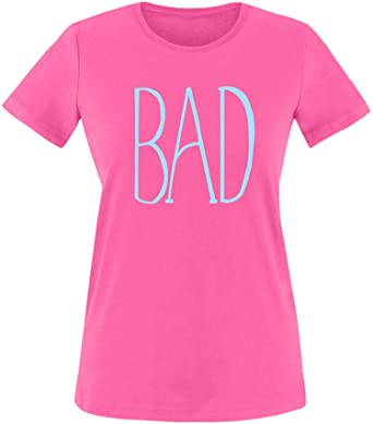 EZYshirt® BAD Damen Rundhals T-Shirt