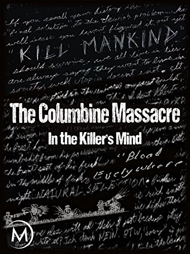 (The Columbine Massacre: In the Killer's Mind)