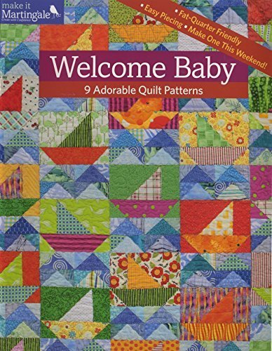 Welcome Baby: 9 Adorable Quilt Patterns by That Patchwork Place (2015-01-13) (9 Patch Quilt Pattern For Baby Quilt)