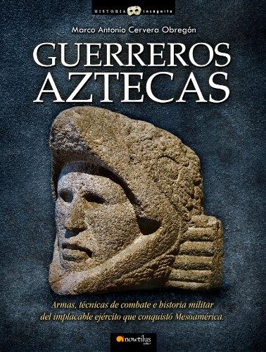 Guerreros aztecas (Spanish Edition) by [Cervera, Marco]