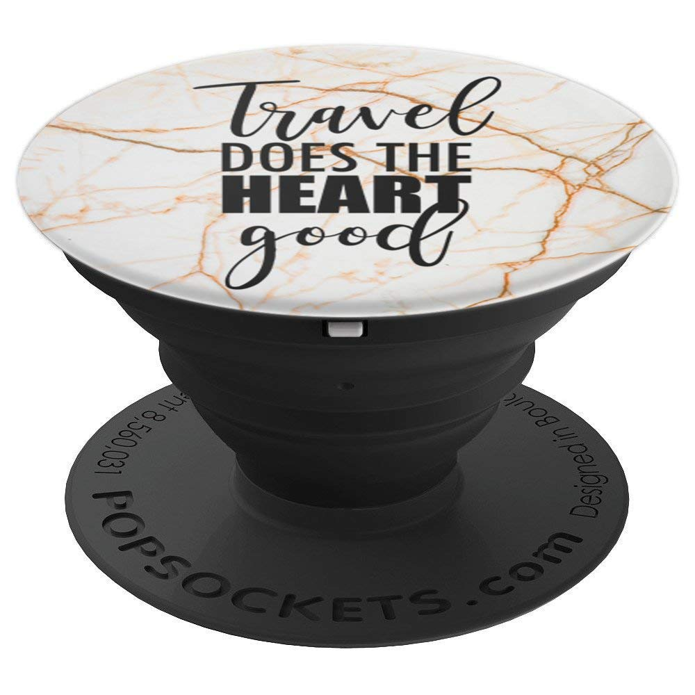 Travel Does The Heart Good - Wanderlust Slogan - PopSockets Grip and Stand for Phones and Tablets