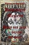 Dans ses yeux je voyais ma mort Tome 1 par Mertens