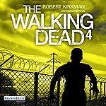 The Walking Dead 4 [German Edition] | Robert Kirkman,Jay Bonansinga