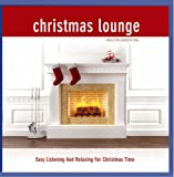 Christmas Lounge; Folge 1; Instrumental; Easy Listening And Relaxing For Christmas Time