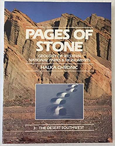 Pages of Stone: Geology of Western National Parks and Monuments : The Desert Southwest