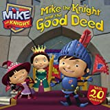 Mike the Knight and the Good Deed, , 1442474335