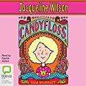 Candyfloss  Audiobook by Jacqueline Wilson Narrated by Sophie Aldred
