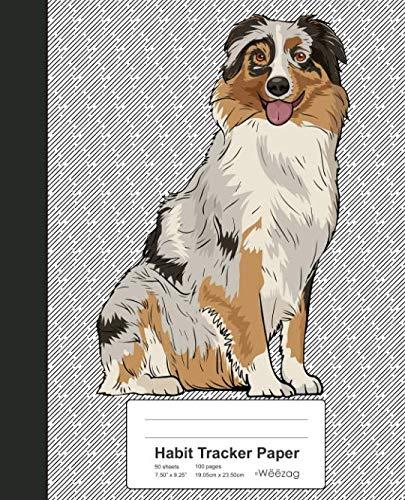 (Habit Tracker Paper: Book Australian Shepherd Dog (Weezag Habit Tracker Paper Notebook) )