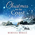 Christmas on the Coast Audiobook by Rebecca Boxall Narrated by Susan Duerden