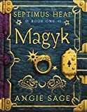 Septimus Heap, Book One: Magyk (Septimus Heap (Hardcover))