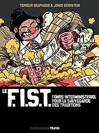 Le F.I.S.T. par Jorge Bernstein