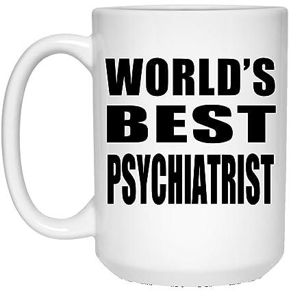 Amazon com | World's Best Psychiatrist - 15oz White Coffee