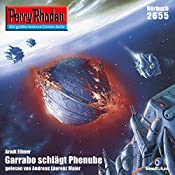 Garrabo schlägt Phenube (Perry Rhodan 2655) | Arndt Ellmer