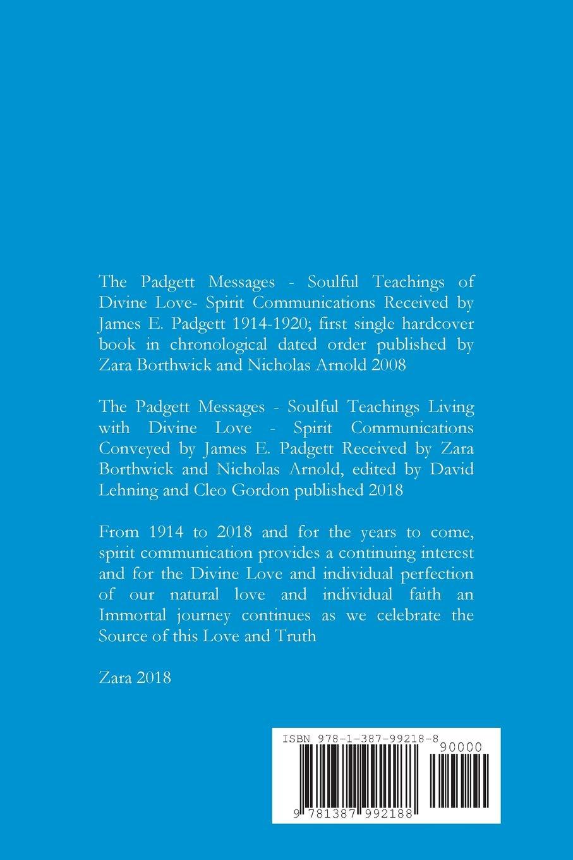 The Padgett Messages-Soulful Teachings Living with Divine Love-: Zara  Borthwick, Nicholas Arnold: 9781387992188: Amazon.com: Books