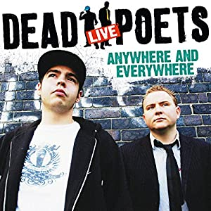 The Dead Poets Live: Anywhere and Everywhere Audiobook