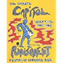 The Complete Capitol Punishment, Issues 1-12, 1980-1984, A History of Nebraska Punk