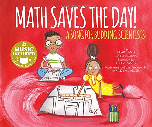 Math Saves the Day!: A Song for Budding Scientists (My First Science Songs: - Days Canby