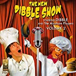 The New Dibble Show, Vol. 2 | Jerry Robbins