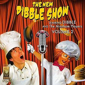 The New Dibble Show, Vol. 2 Radio/TV Program