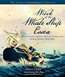 img - for Wreck of the Whale Ship Essex: The Complete Illustrated Edition: The Extraordinary and Distressing Memoir That Inspired Herman Melville's Moby-Dick by Chase, Owen (2015) Hardcover book / textbook / text book
