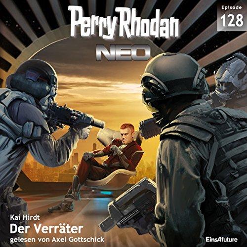 Der Verräter: Perry Rhodan NEO 128