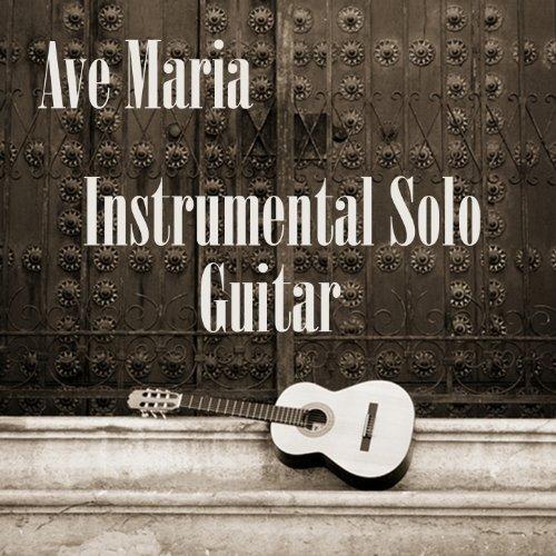 Instrumental Solo Guitar: Ave Maria