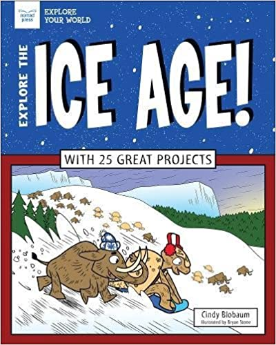 Como Descargar Libros Para Ebook Explore The Ice Age!: With 25 Great Projects De Epub A Mobi