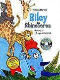 Riley the Rhinoceros, Patricia Derrick, 1933818158