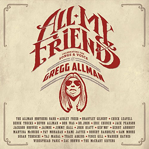 All My Friends: Celebrating The Songs & Voice Of Gregg Allman [2 CD/DVD Combo] (My Best Christmas Ever)
