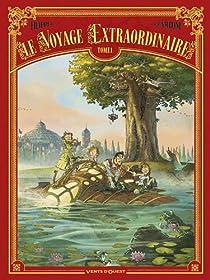 Le voyage extraordinaire, tome 1 par Denis-Pierre Filippi