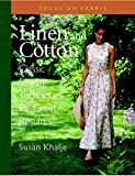 img - for Linen and Cotton : Classic Sewing Techniques for Great Results (Focus on Fabric) book / textbook / text book