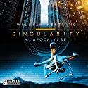 A.I. Apocalyse (Singularity 2) Hörbuch von William Hertling Gesprochen von: Markus Andreas Klauck